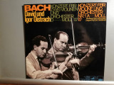Bach – David & I. Oistrach – Violin Concerto (1980/Ariola/RFG) - VINIL/Impecabil
