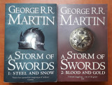 A STORM OF SWORDS 1+2 (engleza), GEORGE R.R.MARTIN, paperback edition, 2011