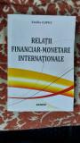 RELAŢII FINANCIAR MONETARE INTERNAŢIONALE EMILIA CLIPICI , SITECH