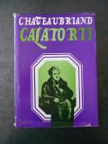 CHATEAUBRIAND - CALATORII (1978, editie cartonata)