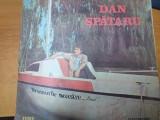 AS - DAN SPATARU - DRUMURILE NOASTRE... (DISC VINIL, LP) CU AUTOGRAF