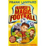 Frankie's Magic Football: Frankie vs The Knight's Nasties - Frank Lampard