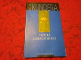 MILAN KUNDERA - INSUPORTABILA USURATATE A FIINTEI RF3/1, Polirom, 2003, Graham Greene