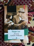 ...Sa ucizi o pasare cantatoare -Harper Lee