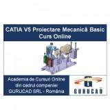 CATIA V5 Proiectare Mecanică Basic Curs Online