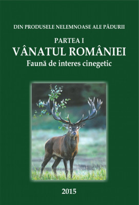 CARTE Vânatul României 2016. Faună de interes cinegetic. foto