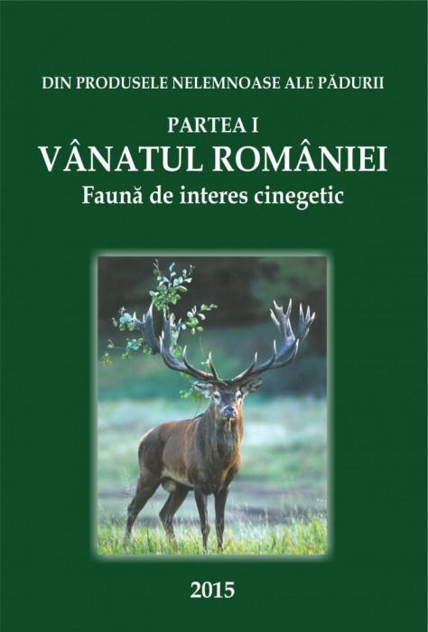 CARTE Vânatul României 2016. Faună de interes cinegetic.