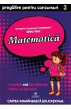 Matematica - Clasa 3 - Pregatire pentru concursuri - Georgiana Gogoescu