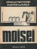 Moisei. Documentele continuității - Gheorghe Bodea, Vasile Suciu
