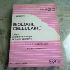 BIOLOGIE CELLULAIRE - E. HERBERT (CARTE IN LIMBA FRANCEZA)