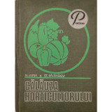 Calauza horticultorului - N. Lupsa, St. Balanescu