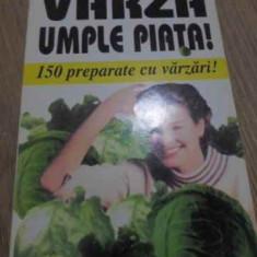 VARZA UMPLE PIATA! 150 PREPARATE CU VARZARI! - ALEXANDRE DUMAS