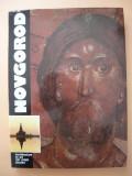 NOVGOROD - ARCHITECTURE  ET ART ( XIe-XVIIIe SIECLES ), George Potra