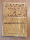 EMINESCU CULTURA SI CREATIE-ZOE DUMITRESCU-BUSULENGA, r1c