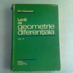LECTII DE GEOMETRIE DIFERENTIALA - GH. VRANCEANU VOL. III