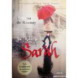 Se numea Sarah, Tatiana de Rosnay