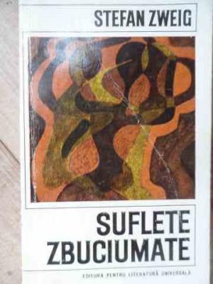 Suflete Zbuciumate - Stefan Zweig ,528245 foto