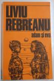 ADAM SI EVA de LIVIU REBREANU , 1985
