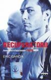Recuperatorii/Eric Garcia, Leda