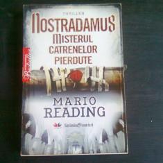 NOSTRADAMUS MISTERELE CATRENELOR PIERDUTE - MARIO READING