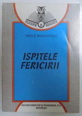 ISPITELE FERICIRII de VASILE MACOVICIUC , 1995 foto