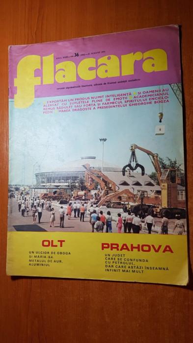 revista flacara 31 august 1974-arti. si foto judetele olt si prahova