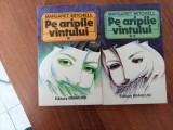 Pe aripile vantului - Margaret Mitchell (doua volume)