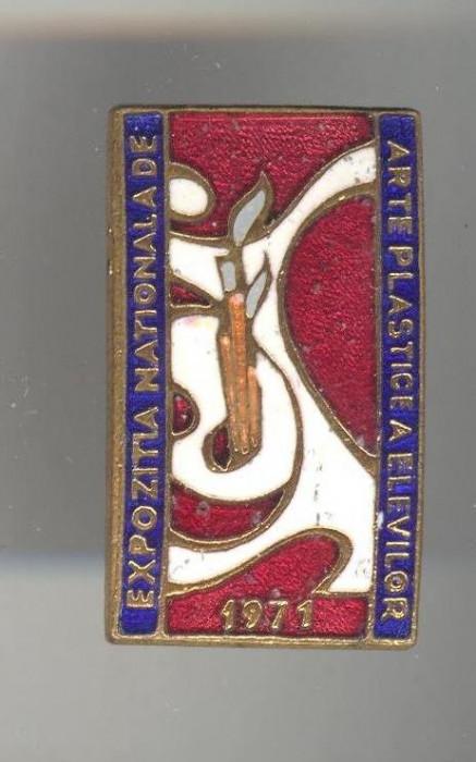 Insigna Expozitia Nationala de  Arte Plastice a ELEVILOR - PIONIERI 1971