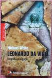 Leonardo da Vinci , biografia unui geniu- Michael White