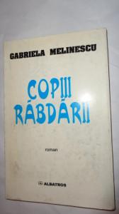 COPIII RABDARII = GABRIELA MELINESCU