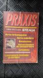 PRAXIS- ALMANAH EDITAT DE REVISTA STEAUA-ARTA TRICOTAJULUI-CULINARA-COSMETICE