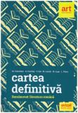 Cartea definitiva - bacalaureat: literatura romana
