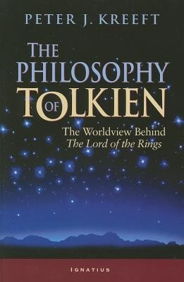 The Philosophy of Tolkien: The Worldview Behind the Lord of the Rings foto