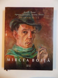 MIRCEA BOITA , RIGOAREA DESENULUI , BUCURIA CULORII de VALENTIN CIUCA , 2011