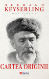 Cartea Originii, Hermann von Keyserling