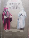 POVESTIRI DESPRE CHIRURGI (ISTORICUL CHIRURGIEI) - F. COPILOV