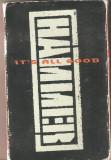 Caseta MC Hammer - It's All Good, originala, Casete audio, ariola