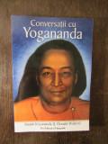 Conversatii cu Yogananda - Swami Kriyananda