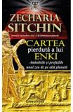 Cartea pierduta a lui Enki, Zecharia Sitchin
