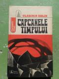 CAPCANELE TIMPULUI VLADIMIR COLIN COLECTIA FANTASTIC CLUB 1972
