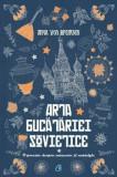 Arta bucatariei sovietice/Anya Von Bremzen