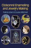 Cloisonne Enameling and Jewelry Making