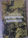 MONUMENTELE NEATARNARII. ITINERAR EROIC 1877-1878-FLORIAN TUCA