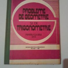PROBLEME DE GEOMETRIE SI TRIGONOMETRIE PENTRU CL. a IX-a si a X - a  ~ COLECTIV