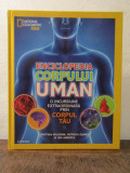 Enciclopedia corpului uman (National Geographic Kids) - Christina Wilsdon...