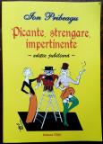 ION PRIBEAGU: PICANTE, STRENGARE, IMPERTINENTE (Desene ISER/BRAUNER/MAXY/IANCU+)