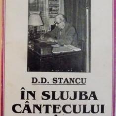 IN SLUJBA CANTECULUI ROMANESC de D.D. STANCU, 1999