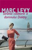 Strania calatorie a domnului Daldry | Marc Levy, Trei
