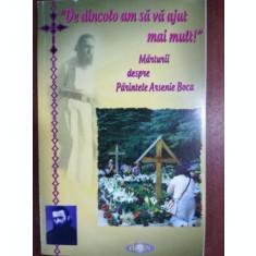 Marturii despre Parintele Arsenie Boca
