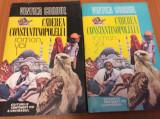 Vintila Corbul -  Caderea  Constantinopolelui  ( 2 Volume )